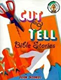 Cut and Tell Bible Stories, Jean Stangl, 0570053102