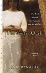 The Coffin Quilt: The Feud Between the Hatfields and the Mccoys by Ann Rinaldi (2008-06-05)