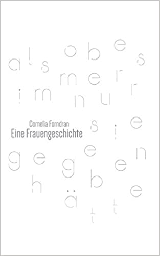 Forndran, Cornelia - Eine Frauengeschichte