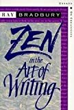 img - for Zen in the Art of Writing Publisher: Joshua Odell Editions; expanded edition edition book / textbook / text book