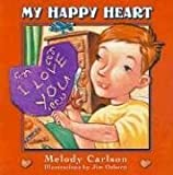 My Happy Heart, Melody Carlson, 0805423826