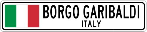 RGO GARIBALDI, ITALY - Italy Flag City Sign - 3x18 Inches Aluminum Metal Sign ()