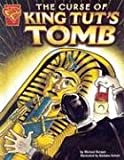 The Curse of King Tut's Tomb, Michael Burgan, 0736838333