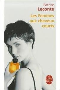 Les Femmes Aux Cheveux Courts Patrice Leconte