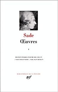 Oeuvres - La Pléiade 01 par Marquis de Sade