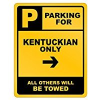 PARKING FOR Kentucky ONLY - Usa States - Parking Sign [ Decorative Novelty Sign Wall Plaque ]