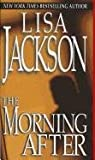The Morning After, Lisa Jackson, 1420130358