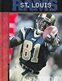 img - for The History of St. Louis Rams: NFL Today (NFL Today (Creative Education Hardcover)) book / textbook / text book