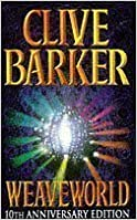 Book Weaveworld (Voyager Classics) by Barker, Clive New edition (2009)