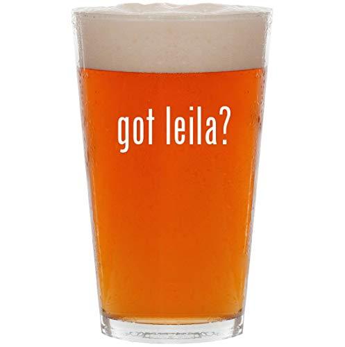 got leila? - 16oz Pint Beer Glass