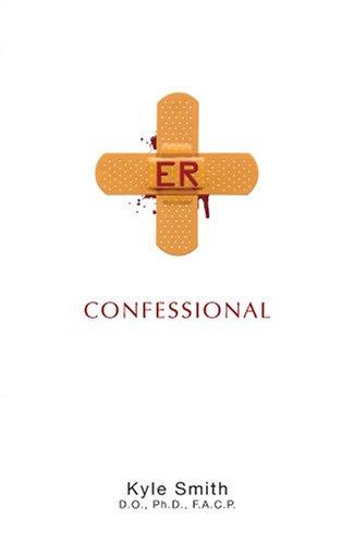 ER Confessional