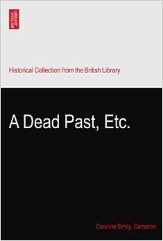 A Dead Past, Etc.