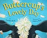 Buttercup's Lovely Day, Carolyn Beck, 1554691222