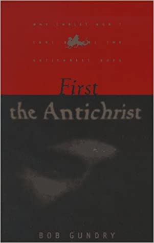 First The Antichrist A Book For Lay Christians Approaching The