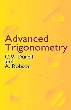 Advanced Trigonometry (Dover Books on Mathematics)