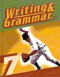 Writing and Grammar 7 Student Text, Cates, June, 1591663687