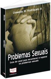 Problemas Sexuais - guia para o casal