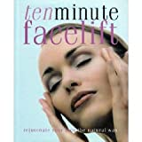 img - for Ten Minute Facelift - Rejuvenate Your Face the Natural Way book / textbook / text book