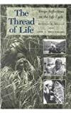 The Thread of Life, Douglas W. Hollan and Jane C. Wellenkamp, 0824818393