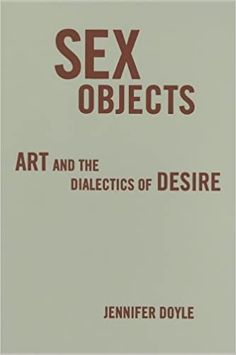 Art desire dialectics object sex