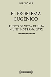 d906d5d80ccdd Colección Hildegart. El Problema Eugénico  Punto de vista de una mujer  moderna (1930