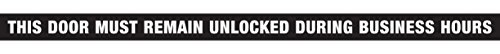 the-hillman-group-840205-1-1-2-x-28-vinyl-this-door-must-remain-unlocked-during-business-hours-sign