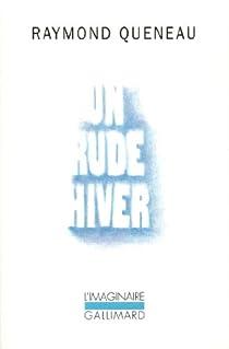 Un rude hiver par Queneau