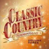 ALABAMA - Classic Country Christmas, Vol. 3 - Zortam Music