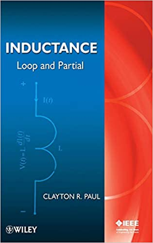 Inductance: Loop and Partial: Clayton R  Paul: 9780470461884