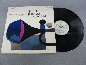 Price comparison product image Doc Severinsen and His Orchestra: Torch Songs For Trumpet Tunes: By Myself / I Got It Bad And That Ain't Good / There Will Never Be Another You / Angostura Suite / Born To Be Blue / Yesterdays / Stormy Weather / Just One Of Those Things & 4 More.