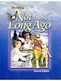 Reading 3b: Not so Very Long Ago Student Text (2nd Ed.)