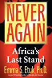 Never Again: Africa's Last Stand