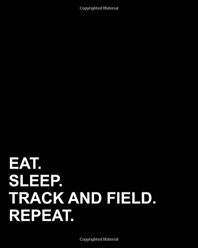 Read Online Eat Sleep Track And Field Repeat: Blank Sheet Music - 12 Staves, Sheet Music Paper / Blank Music Paper / Sheet Music Book / Music Notation (Volume 42) pdf
