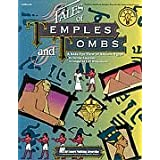 Tales of Temples and Tombs (Collection): (A Kid's-Eye View of Ancient Egypt)
