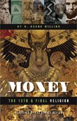 Money: The 12th & Final Religion