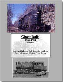 Ghost Rails 1850-1980 Volume 1