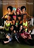 ALL JAPAN REGGAE DANCERS Raggae Dance Lecture *Basic [DVD]