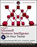 img - for Knight`s Microsoft Business Intelligence 24 hour Trainer [PB,2010] book / textbook / text book