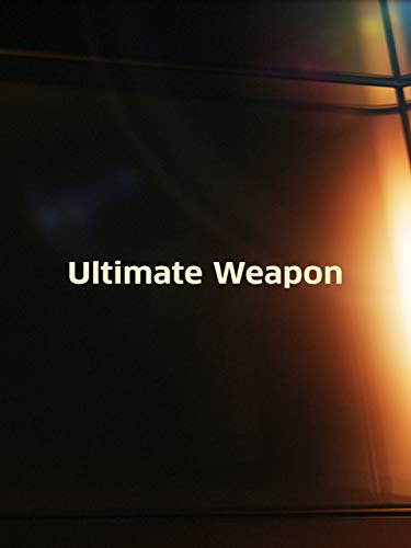 Ultimate Weapon (Ultimate Weapon)
