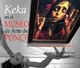 Keka en el Museo de Arte de Ponce, Frances Bragan Valldejuly, 1563282690