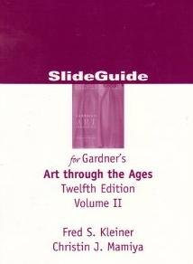 Slideguide for Gardner's Art Through the Ages 12th Edition Volume 2 (Volume 2)