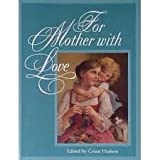 For Mother with Love, Gramercy Books Staff and Outlet Book Company Staff, 0517122464