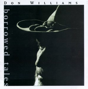 Don Williams-Borrowed Tales-CD-FLAC-1995-FLACME Download