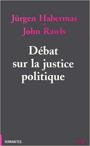 Téléchargement Gratuit Débat sur la justice politique 2204054925 by John Rawls en français PDF CHM ePub