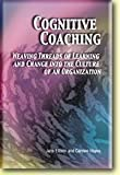 Cognitive Coaching : Weaving Threads of Learning and Change into the Culture of an Organization, Ellison, Jane and Hayes, Carolee, 1929024576