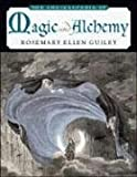 The Encyclopedia of Magic and Alchemy, Rosemary Ellen Guiley, 0816060495