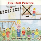 Fire Drill Practice at Luv-n-Hugs Day Care, Sherri K. Goehring, 0965882411