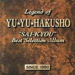 Yu Yu Hakusho Best Selection Soundtrack