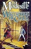 Wellspring of Chaos (The Saga of Recluce)