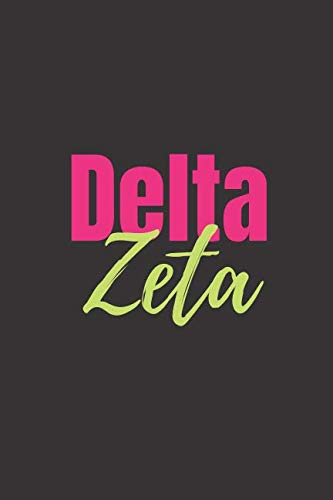 (Delta Zeta: Sorority Journal | Blank Lined Journal | 6x9 inches | Sisterhood )